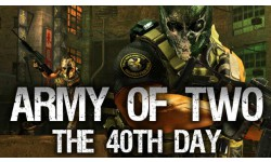 Army of Two army of two the 40th day banner